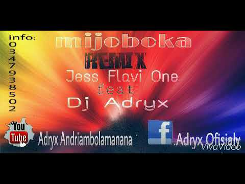 Mijoboka remix avec Dj Adryx ft jess flavione version mix audio 2018