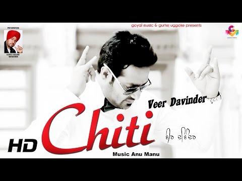 Veer Davinder - Chitti - Goyal Music official Video