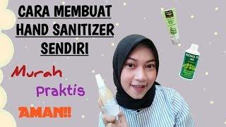 Cara membuat hand sanitizer sendiri || aman ||praktis