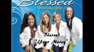 Blessed - Your Mercy