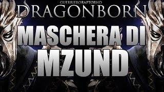 DRAGONBORN Guida in Italiano - Maschera Di Mzund
