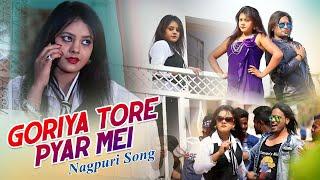 Nagpuri Song 2019 - Goriya Tore Pyar Mei | Kailash Jackson and Shivani | Kumar Saurabh
