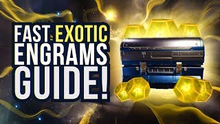 How To Get Fast Exotic Engrams! Destiny 2 Warmind Expansion Guide