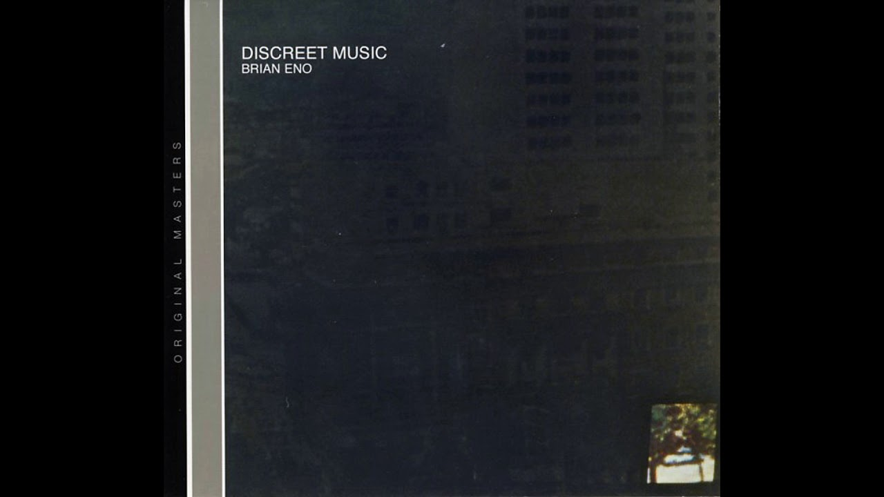 Download Brian Eno - Discreet Music (1975) (Full Album) [HQ]