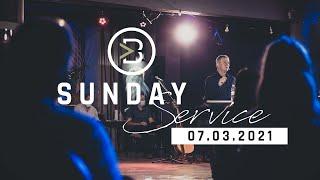 07 March 2021 || Sunday Live Stream