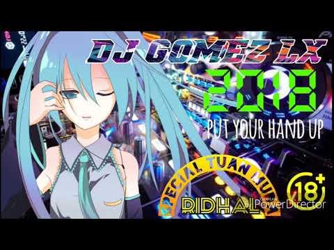 DJ GOMEZ LX party area terbaru maret 2018