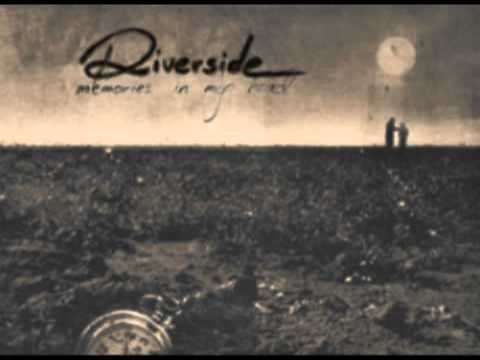 Riverside - Living in the past