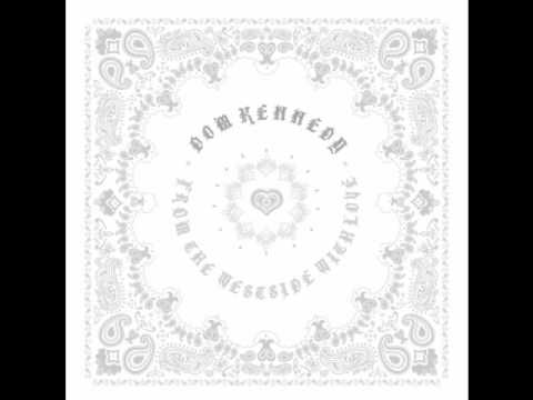 Dom Kennedy - A Leimert Park Song - From The Westside, With Love