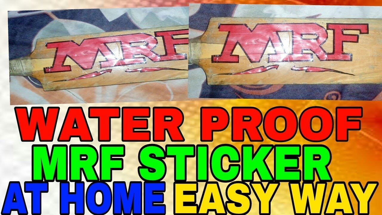 Water Proof Mrfsticker For Bat At Home Easy Way