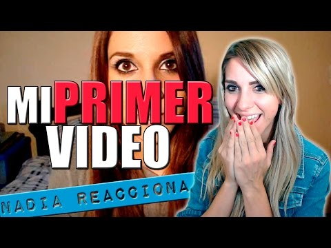 Nadia Reacciona: MI PRIMER VIDEOBLOG │ Nadia Calá