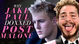 Why Jake Paul Doxxed Post Malone