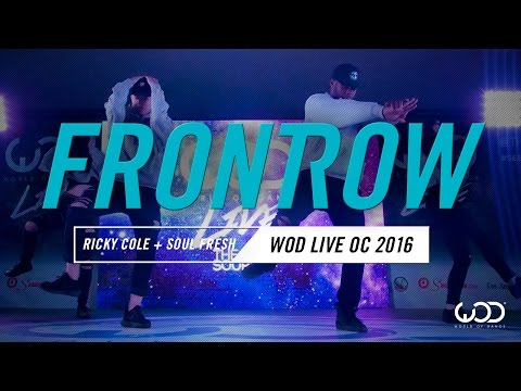 Ricky Cole  Soul Fresh Fam  FrontRow  World of Dance Live OC 2016  WODLiveOC16