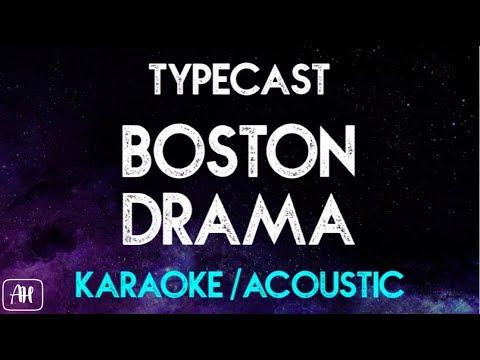 Typecast - Boston Drama (Karaoke/Acoustic Instrumental)