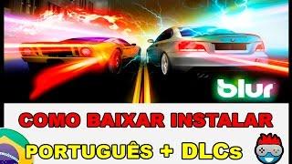 Download e Instalação BLUR Completo (PC) 2015 Atualizado - Português BR