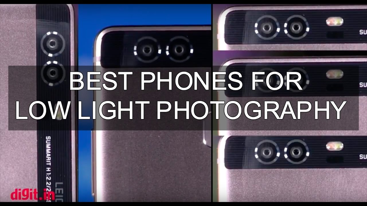 Best Camera Phones For Low Light Photography Digit In