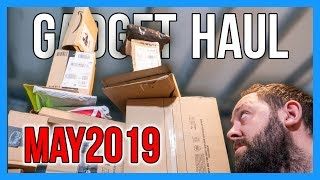 GADGET HAUL UNBOXING - MAY 2019