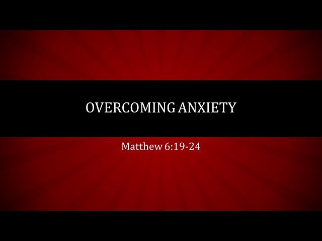 Overcoming Anxiety · 210606 11 AM · Ross Kilfoyle