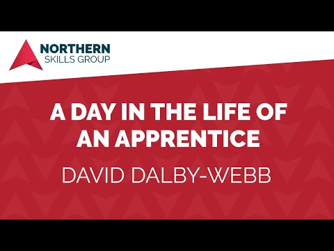 A Day in the Life of an Apprentice - David Dalby-Webb