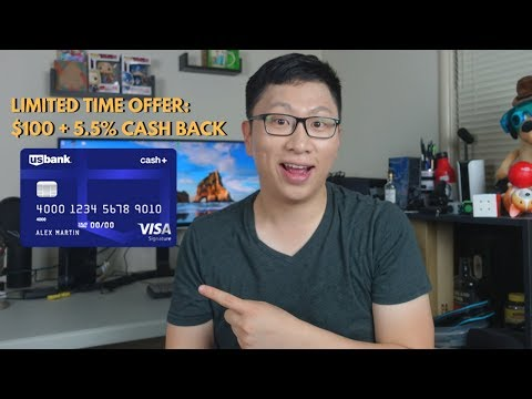 US Bank Cash Plus: $100 Bonus + 5.5% Cash Back