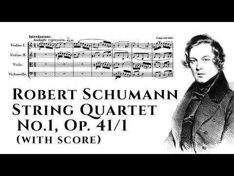 Robert Schumann - String Quartet No.1, Op. 41/1 (with score)