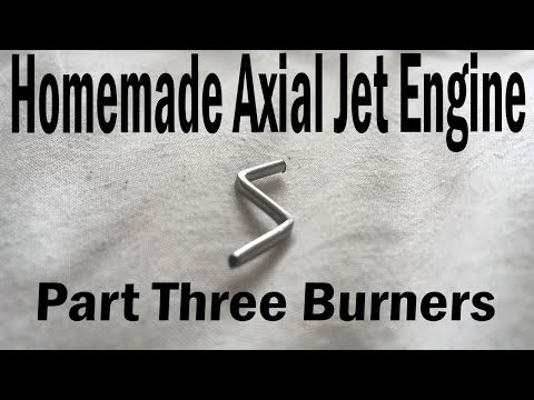 Homemade Axial Jet Engine Part3 - Burners
