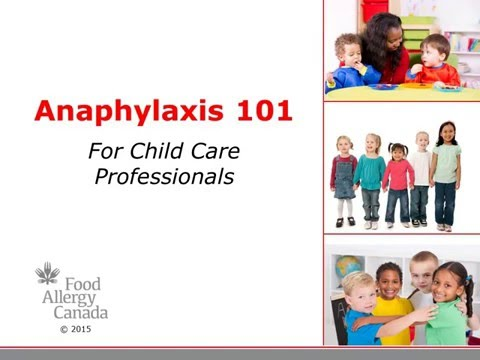 Anaphylaxis 101: For Child Care Professionals By Food Allergy Canada