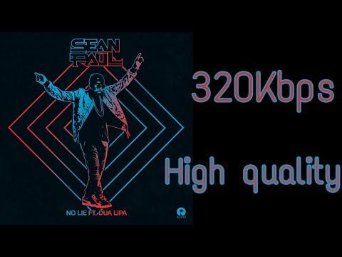 Sean Paul Ft.Dua Lipa : No Lie HQ(320KBPS)