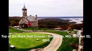 Top of the Rock Golf Course   Ridgedale, MO, October 22, 2015