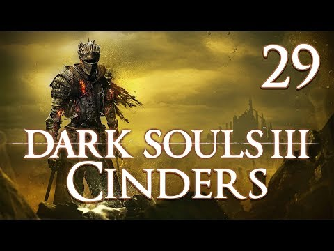 Dark Souls 3 Cinders - Let's Play Part 29: Jimmy Returns