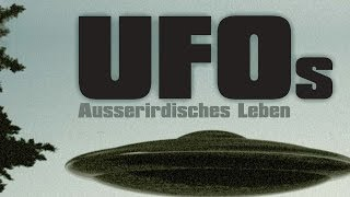 UFOs - Ausserirdisches Leben (2010) [Dokumentation] | Film (deutsch)