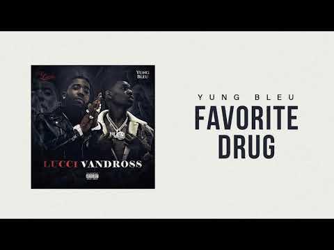 "Yung Bleu x YFN Lucci ""Favorite Drug"" (Official Audio)"