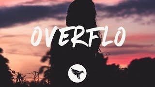 Teflon Sega - Overflo (Lyrics) [ft. Angel and Dren]