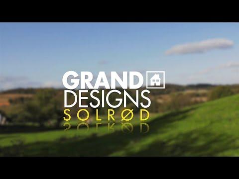 Grand Designs Solrød