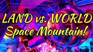Disney World vs Disneyland | Space Mountain!
