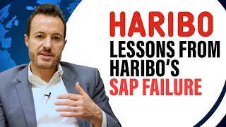 Lessons from the SAP Failure at Haribo