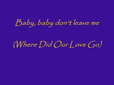 The Supremes - Where Did Our Love Go (Lyrics)
