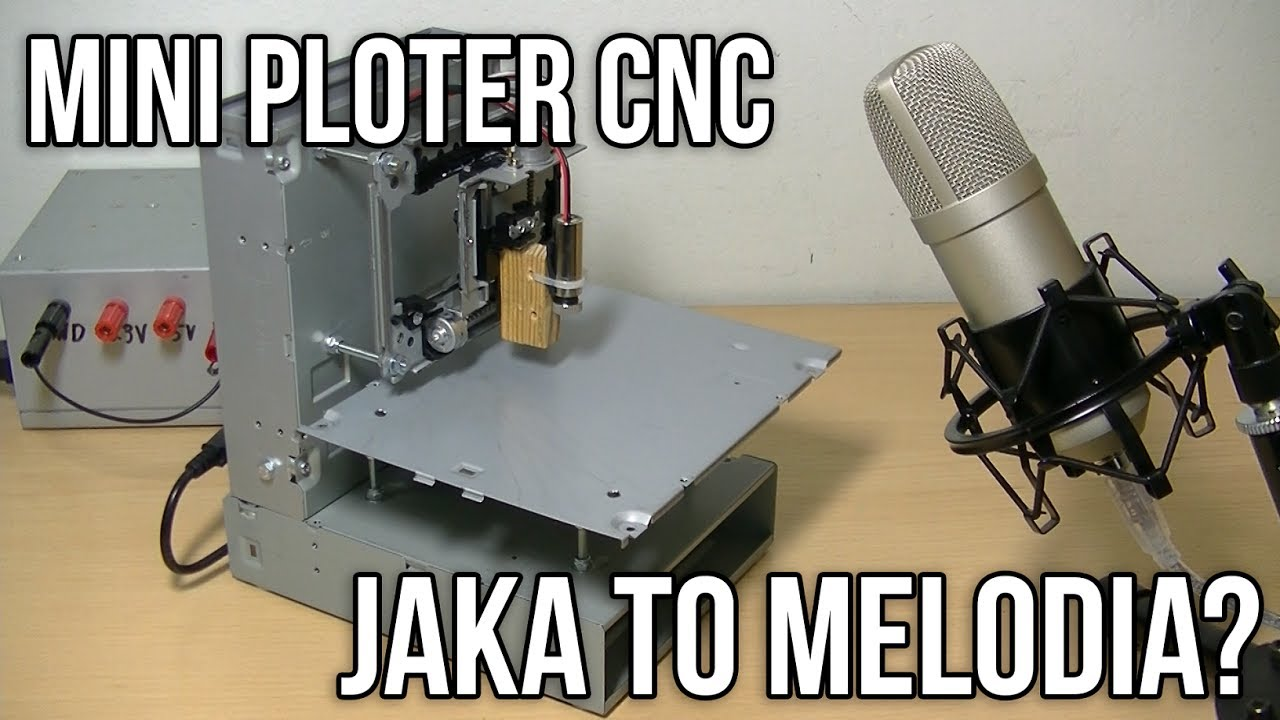 Mini Ploter CNC - Jaka to melodia?