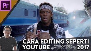 Cara Editing seperti Youtube Rewind 2017 - Adobe Premiere Class