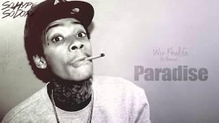 Wiz Khalifa - Paradise (ft. Berner)