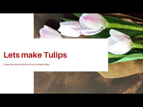 Let's Make Paper Tulips By Archana Joshi