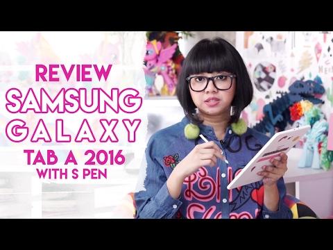 Gadget Review : Samsung Galaxy Tab A 2016 With S Pen | DIANA RIKASARI