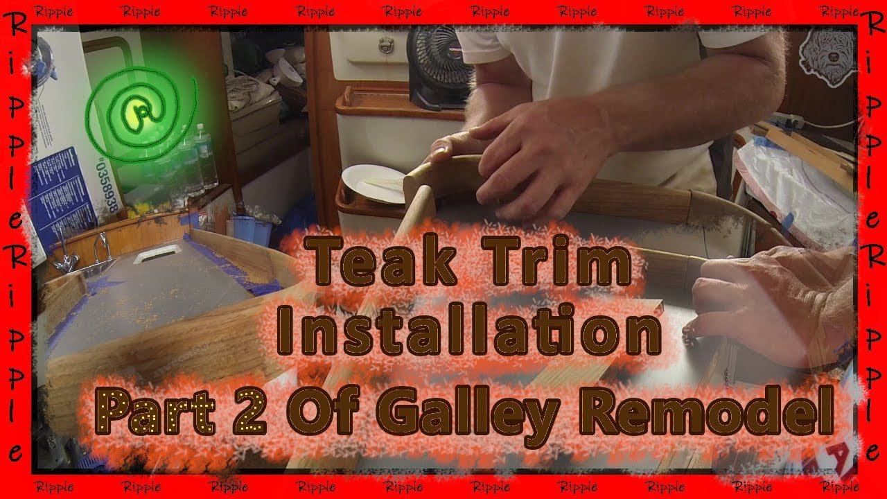 Install Teak Trim In A Galley Part 2 Of Galley Remodel