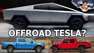 Tesla CyberTruck - Good for Off-Road? Gladiator vs Raptor vs CyberTruck *SPEC COMPARISON*