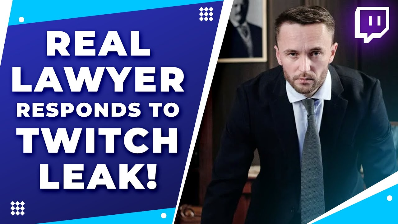 What the TWITCH LEAK Means for Streamers (Feat. MyLawyerFriend Noah Downs)