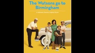 Hallmark Channel - The Watsons Go To Birmingham - Featurette