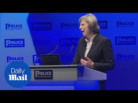 'Custodians of justice failed': May addresses Police Federation - Daily Mail