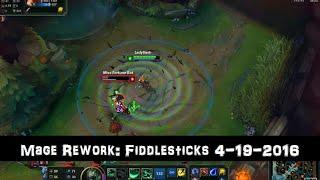 [PBE] Mage Rework: Fiddlesticks