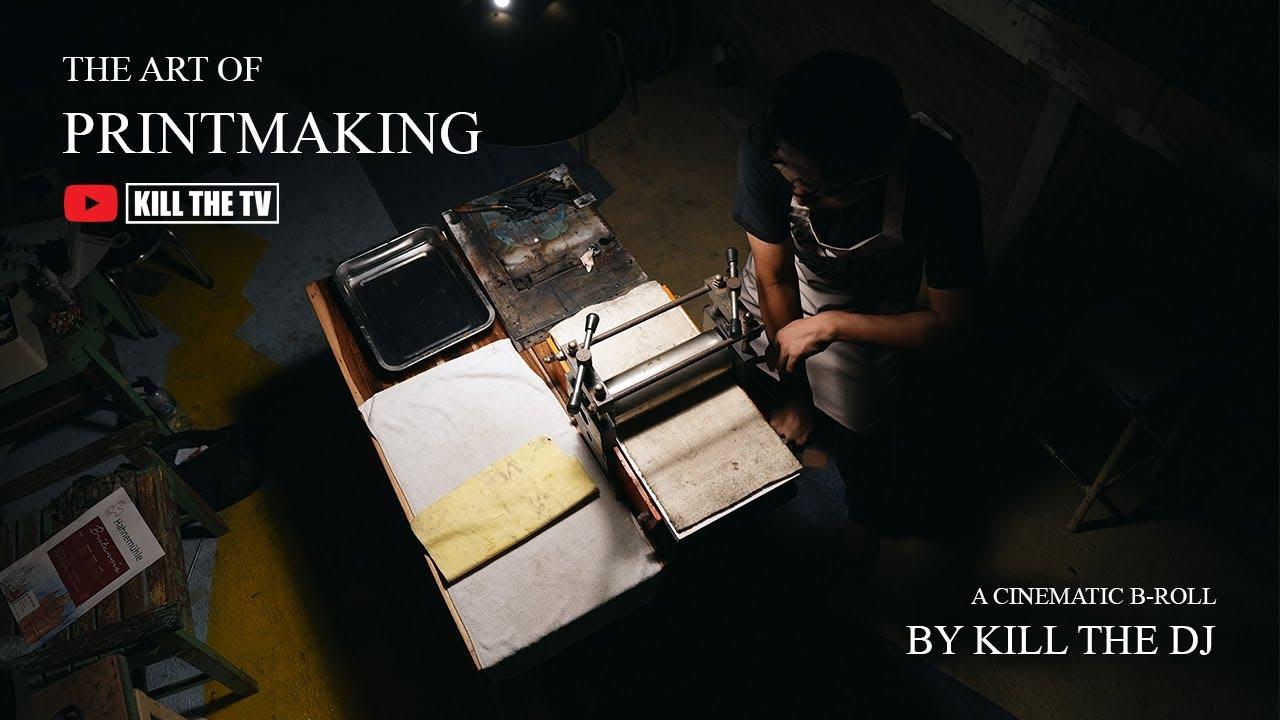 THE ART OF PRINTMAKING - CINEMATIC B-ROLL