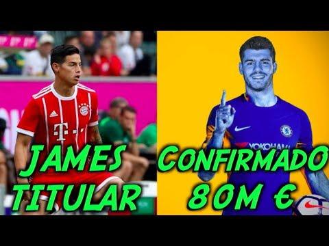 Confirmado Morata Nuevo Jugador del Chelsea / Video James Rodriguez en la derrota del Bayern ante el