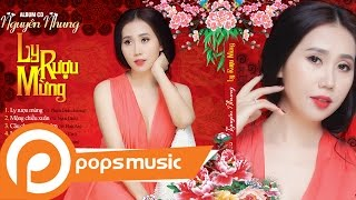 Album CD Xuân - Ly Rượu Mừng - Nguyên Nhung thumbnail